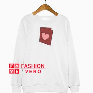 Valentine's Day Card Sweatshirt