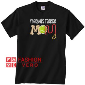 Yorkshire Terrier mom Unisex adult T shirt