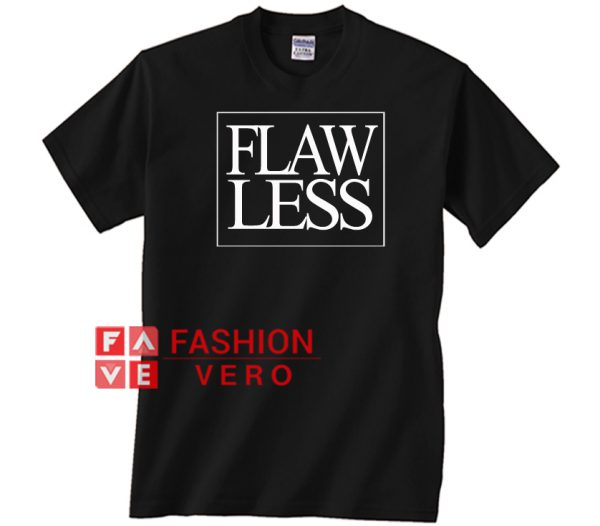 Flawless Unisex adult T shirt