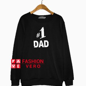 Number 1 Dad Sweatshirt