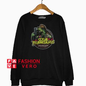 Sexual tyrannosaurus Sweatshirt