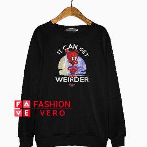 Spider Ham it can get weirder Sweatshirt