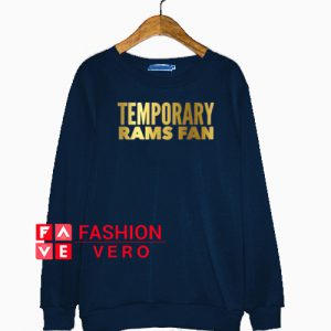 Super bowl 2019 temporary rams fan los angeles rams Sweatshirt