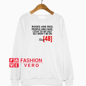 The first 48 Sweatshirt