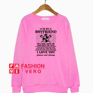 To my boyfriend i wish i could turn back the clock Sweatshirt