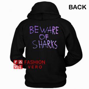 Beware Of Sharks HOODIE - Unisex Adult Clothing