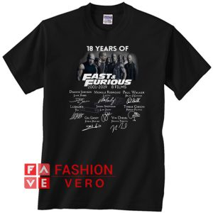 18 years of Fast and Furious 2001 2019 signature Unisex adult T shirt