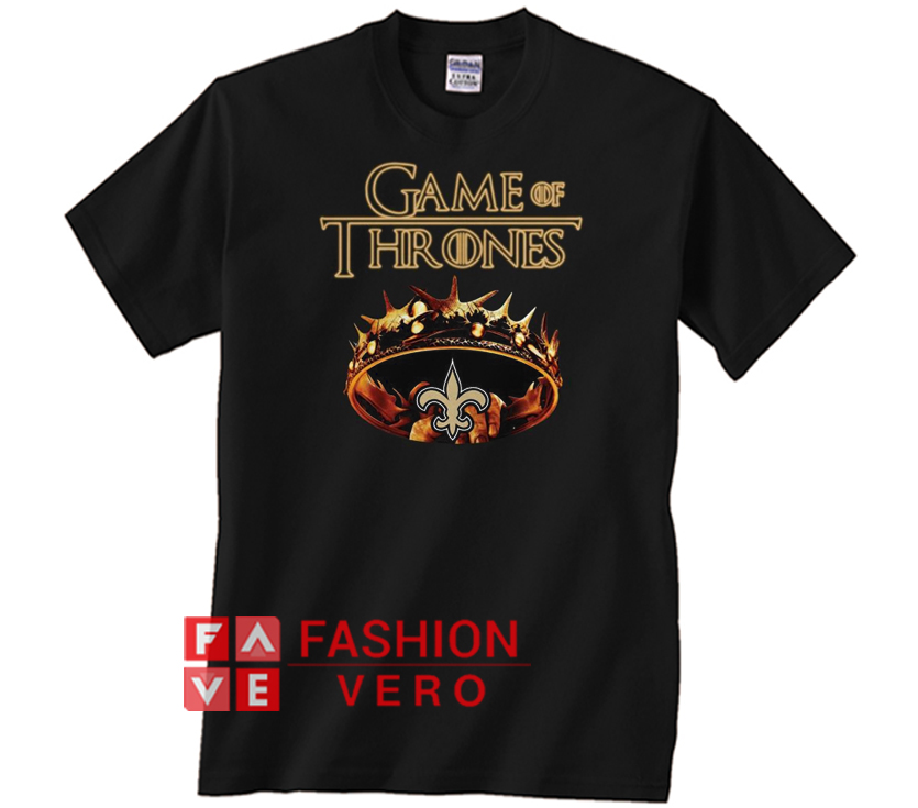 5795c8e09 Game of Thrones New Orleans Saints mashup Unisex adult T shirt