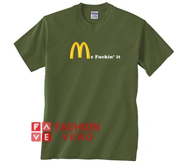 Mc Fuckin it Unisex adult T shirt