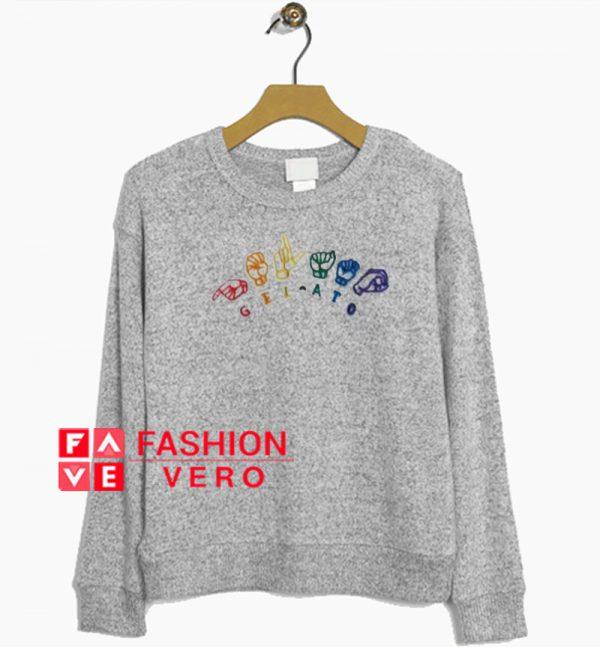 Gelato Sign Hand Sweatshirt