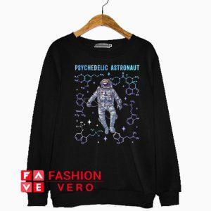 Psychedelic Space Astronaut Psychonaut Sweatshirt