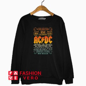 Whole Lotta Rosie For Those About To Rock Ac Dc Sweatshirt