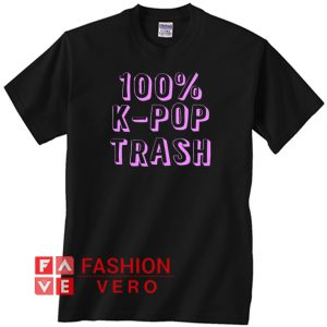 100% KPop Trash Unisex adult T shirt