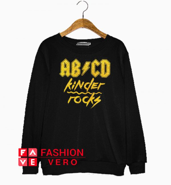 ABCD kinder rocks Sweatshirt