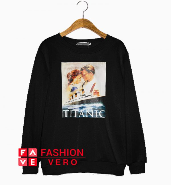 Movie 1998 Titanic Sweatshirt
