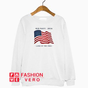 Old Navy 2016 land of the free Independence day Sweatshirt