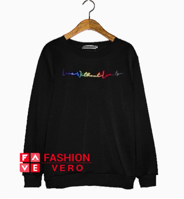 Pride Love Without Limits Sweatshirt