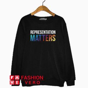 Representation matters rainbow Sweatshirt