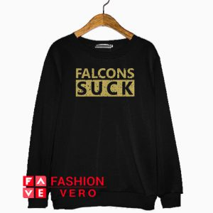 Saints Falcons Suck Sweatshirt