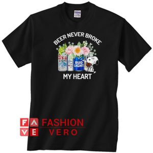 Snoopy beer never broke my heart Unisex adult T shirt