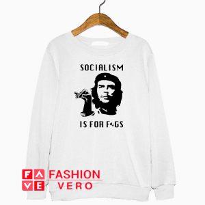 Steven Crowder Socialism is for fags Sweatshirt