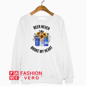 Sunflower Beer never broke my heart Sweatshirt