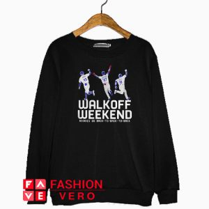 Walk off weekend rookies go back to back to back Sweatshirt