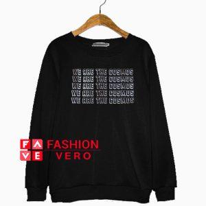 We are the Cosmos Sweatshirt
