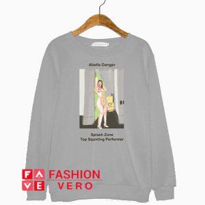 Abella Danger Splash Zone Top Squirting Performer Sweatshirt