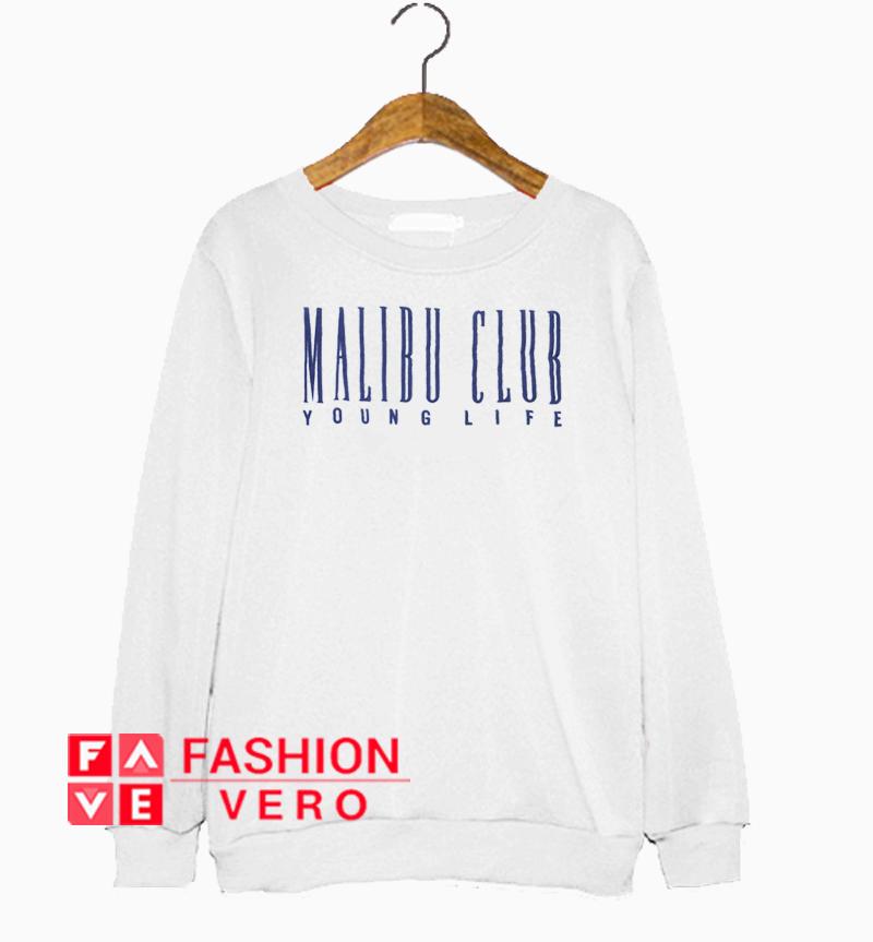 Malibu Club Young Life Sweatshirt