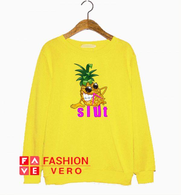 Pineapple Slut Funny Sweatshirt