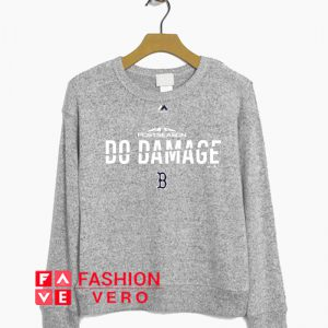 Post Season Do Damage Red Sox Sweatshirt