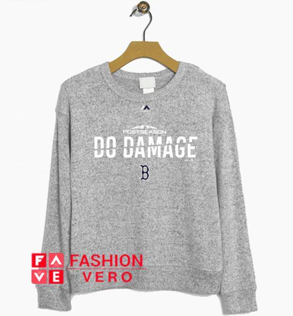Post Season Do Damage Red Sox Sweatshirt