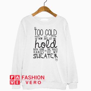 Sweater Weather Lyrics Art Sweatshirt