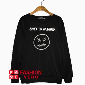 Sweater Weather Xo Sad Sweatshirt