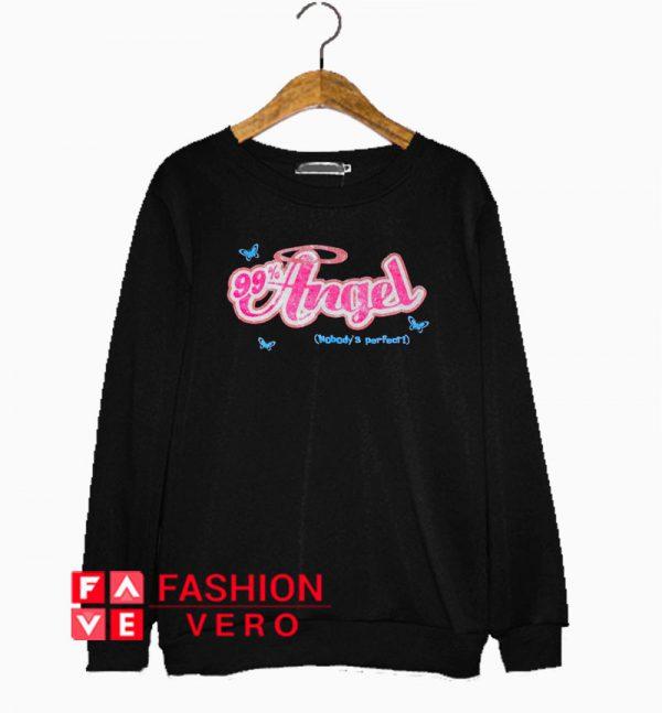 99% Angel Nobody's Perfect Sweatshirt