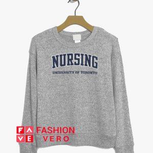 Nursing University Of Toronto Sweatshirt