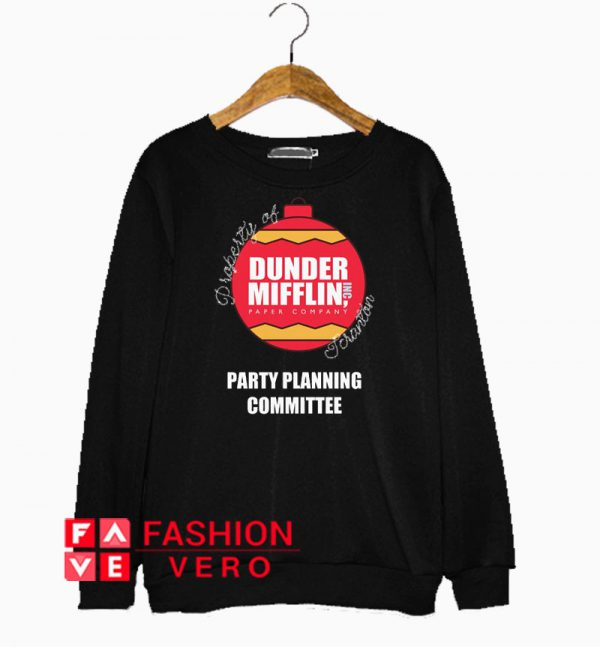 Property of Dunder Mifflin Scranton Sweatshirt