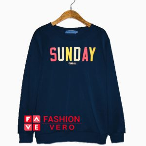 Sunday Funday Colored Sweatshirt