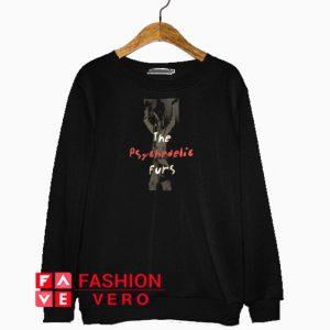 The Psychedelic Furs Sweatshirt