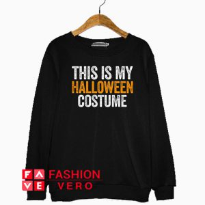 Vintage This Is My Halloween Costume Sweatshirt