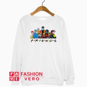 X Men characters Friends Sweatshirt
