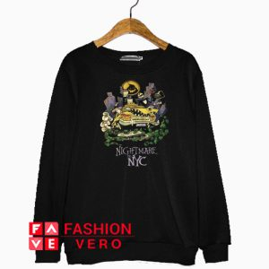 Nightmare In NYC Sweatshirt