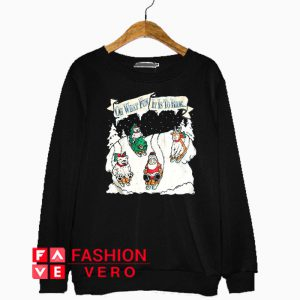 Oh What Fun It Is To Ride Christmas Sweatshirt