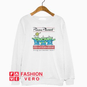Pizza Planet Aliens Food And Fun Space Port Sweatshirt