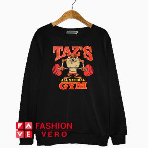 Taz's All Natural Gym Sweatshirt