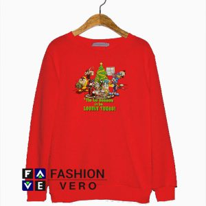 Tis The Season To Be Looney Tunes Sweatshirt