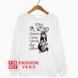 Yeah I'm Weird Floral Sally Sweatshirt