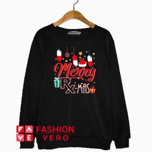 Pharmacist Merry RX mas Christmas Sweatshirt
