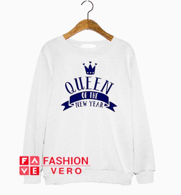 Queen Of The New Year Sweatshirt